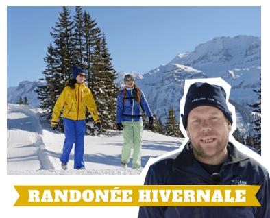 Bons plans du Pisteur Jürg : randonnée hivernale